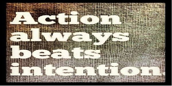 ACTIONS DEPEND ON INTENTION