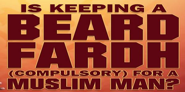 Beard Is A FARD In Islam