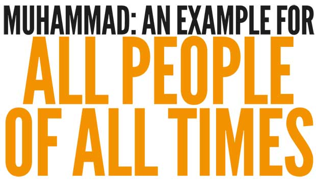 Muhammad, Example For All Times